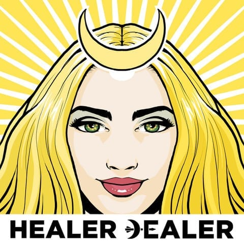 healer dealer podcast